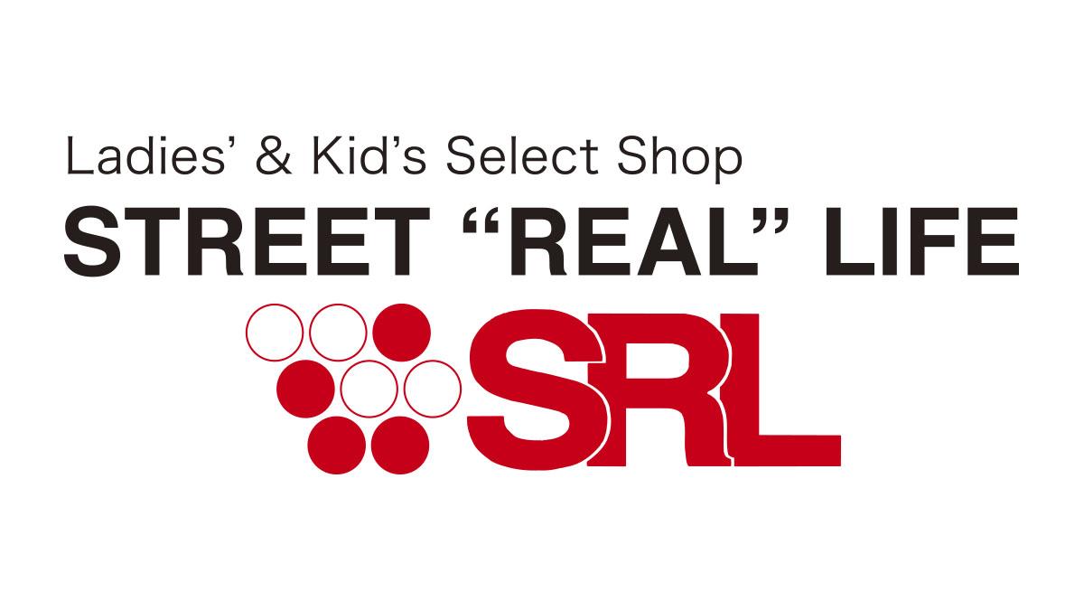 """STREET""""REAL""""LIFE ストリートリアルライフ"""